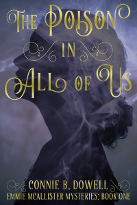 The Poison In All Of Us by Connie B. Dowell