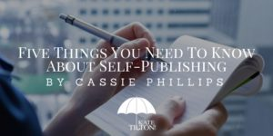 Five Things You Need To Know About Self-Publishing