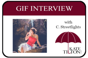 Gif Interview with Author C. Streetlights